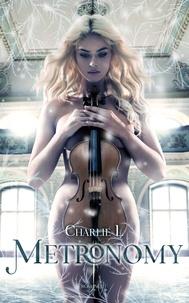 Charlie L - Metronomy.