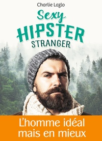 Charlie Lazlo - Sexy Hipster Stranger.