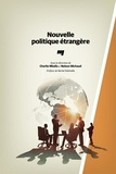 Charlie Mballa et Nelson Michaud - Nouvelle politique étrangère.