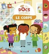 Charlie Pop et Marion Zoubenko - Le corps.