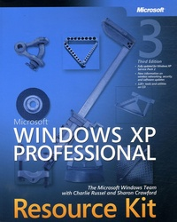 Microsoft Windows XP Professional Resource Kit - Charlie Russel |