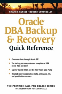 Charlie Russel et Robert Cordingley - Oracle DBA Backup and Recovery - Quick Reference.