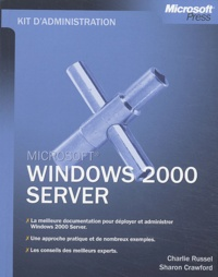 Charlie Russel et Sharon Crawford - Windows 2000 Server.