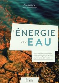 Charlie Ryrie - L'énergie de l'eau.