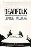 Charlie Williams - Deadfolk.