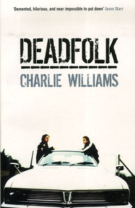 Charlie Williams - Deadfolk.