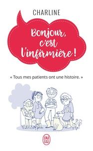 Charline - Bonjour, c'est l'infirmière !.