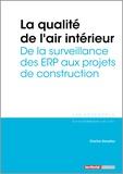 Charline Dematteo - La qualité de l'air intérieur - De la surveillance des ERP aux projets de construction.