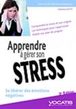 Charline Licette - Apprendre à gérer son stress - Se libérer des émotions négatives.