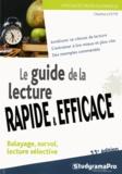 Charline Licette - Le guide de la lecture rapide et efficace.
