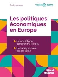 Charline Lucazeau - Les politiques économiques en Europe.