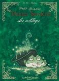 Charline et Richard Ely - Petit Grimoire Plantes Sorcières - Les sortilèges.