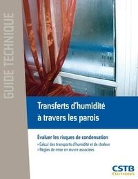 Charlotte Abelé - Transferts d'humidité à travers les parois - Evaluer les risques de condensation.