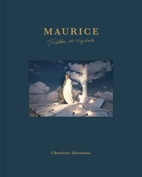 Charlotte Abramow - Maurice - Tristesse et rigolade.