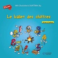 Charlotte Aka et Aly Ouattara - Le ballet des chiffres - A lire à l'enfant.