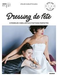 Charlotte Auzou - Dressing de fête.