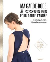Charlotte Auzou - Ma garde-robe à coudre pour toute l'année.