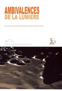 Charlotte Beaufort et Marylène Lebrère - Ambivalences de la lumière.
