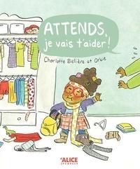 Charlotte Bellière et  Orbie - Attends, je vais t'aider.