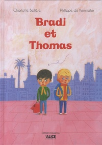 Charlotte Bellière et Philippe de Kemmeter - Bradi et Thomas.