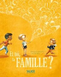 Charlotte Bellière et Ian De Haes - Et toi, ta famille ?.