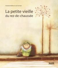 Charlotte Bellière et Ian De Haes - La petite vieille du rez-de-chaussée.