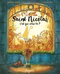 Charlotte Bellière et Ian De Haes - Saint Nicolas, c'est qui celui-là ?.