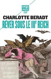 Charlotte Beradt - Rêver sous le IIIe Reich.