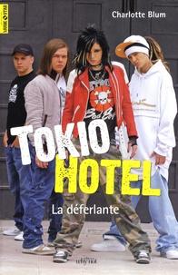 Goodtastepolice.fr Tokio Hotel - La déferlante Image