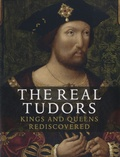Charlotte Bolland et Tarnya Cooper - The Real Tudor - Kings and Queens Rediscovered.