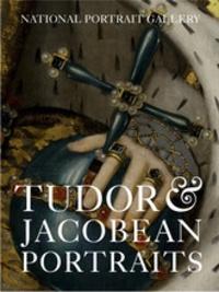 Charlotte Bolland - Tudor & Jacobean Portraits.
