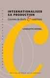 Charlotte Botrel - Internationaliser sa production - Cessions de droits & coéditions.