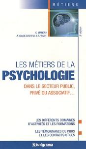 Charlotte Bourgeois et Adeline Vanek Dreyfus - Les métiers de la psychologie.