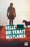 Charlotte Bousquet - Celle qui venait des plaines.