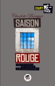 Charlotte Bousquet - Saison rouge.