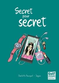 Charlotte Bousquet et  Jaypee - Secret pour secret.