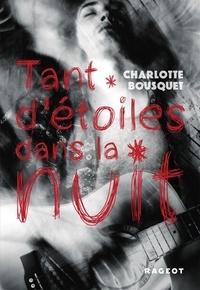 Charlotte Bousquet - Tant d'étoiles dans la nuit.