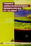 Charlotte Bréda et Mélanie Chaplier - Terres (dés)humanisées : ressources et climat.
