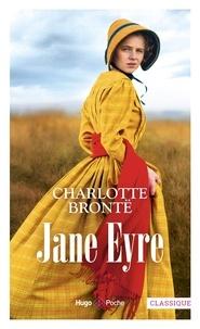 Charlotte Brontë - Jane Eyre - Ou Les Mémoires d'une institutrice.