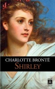Charlotte Brontë et Charlotte Brontë - Shirley.