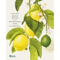 Charlotte Brooks - Botanical illustration from the royal horticultural society.