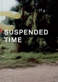 Charlotte Bydler et Penelope Curtis - Suspended Time, Charlotte von Poehl - Edition anglais-français-suédois.