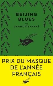 Charlotte Cahné - Beijing Blues.