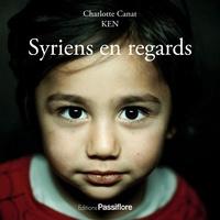 Charlotte Canat et  Ken - Syriens en regards.