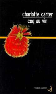 Charlotte Carter - Coq au vin.
