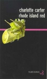 Charlotte Carter - Rhode Island Red.