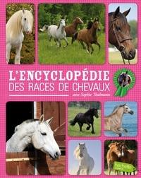 Charlotte Clergeau et Laure Marandet - L'encyclopédie des races de chevaux.