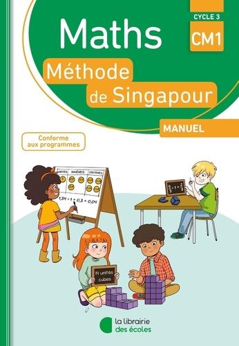 Maths Méthode de Singapour Manuel CM1. Cycle 3