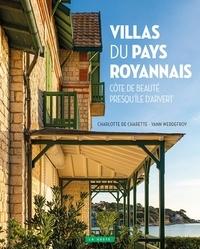 Charlotte de Charette et Yann Werdefroy - Villas du pays Royannais - Côte de beauté, Presqu'île d'Arvert.