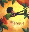 Charlotte Demanie et Justine Brax - Petite mangue.